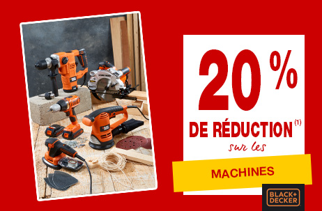 20% de réduction sur les machines Black & Decker