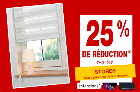 25% stores Deco Mode + Intensions Exclusive + Madeco